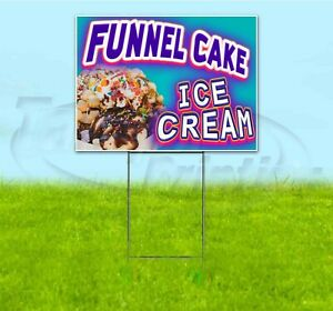 Funnel Cake Ice Cream 18x24 Yard Sign With Stake Corrugated Bandit Business Food