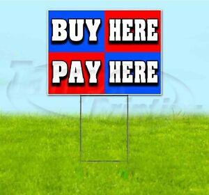 Buy Here Pay Here 18x24 Yard Sign With Stake Corrugated Bandit Usa Business