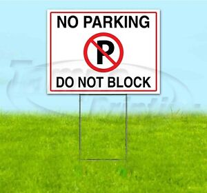 No Parking Do Not Block 18x24 Yard Sign With Stake Corrugated Bandit Usa