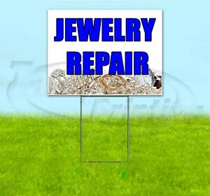 Jewelry Repair 18x24 Yard Sign With Stake Corrugated Bandit Usa Business Jeweler