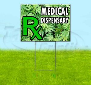 Medical Dispensary 18x24 Yard Sign With Stake Corrugated Bandit Usa Business Cbd