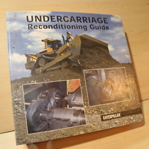 Cat Caterpillar Crawler Tractor Undercarriage Reconditioning Guide Shop Manual