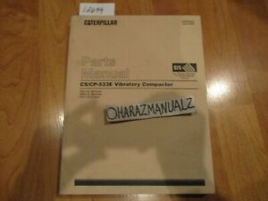 Caterpillar Cs 533e Cp 533e Vibratory Compactors Parts Manual