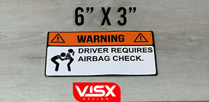 Warning Driver Requires Airbag Check Bumper Sticker Funny Jdm F ck Boobs Caution