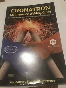 Cronatron Maintenace Welding Guide Good Used Condition