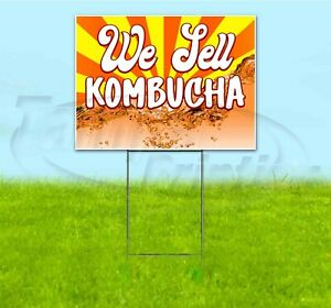 We Sell Kombucha 18x24 Yard Sign With Stake Corrugated Bandit Business Health