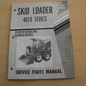 Gehl Sl4510 Sl4610 Skid Steer Loader Parts Catalog List Spare Manual Book Oem