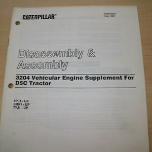 Caterpillar D5c Tractor 3204 Engine Disassembly Service Shop Manual Supplement