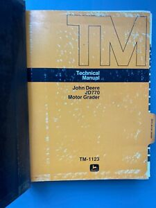 John Deere Jd770 Tm 1123 Motor Grader Service Repair Manual Technical Binder