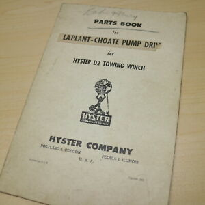 Hyster Cat D2 Tractor Laplant Choate Pump Drive Towing Winch Parts Manual Book