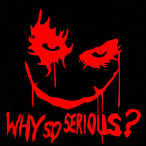 Red Joker Why So Serious Sticker Vinyl Decal Suicide Squad Harley Quinn Batman