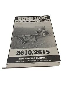 Bush Hog Flex wing Rotary Cutter 2610 2615 Operator s Manual 27 Pages