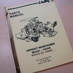 Leeboy Model 1200s Asphalt Maintainer Parts Catalog Manual Book Spare List