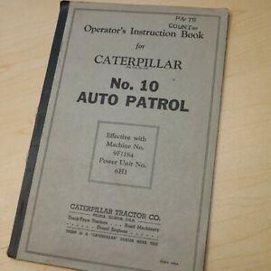 Cat Caterpillar Auto Patrol Motor Grader 10 Owner Operator Operation Manual Book