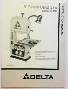 Delta 9 Inch Band Saw Model 28 150 Instruction Manual Operator Part Booklet