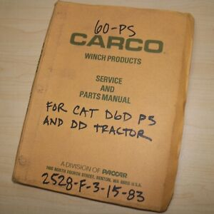 Carco Winch 60 ps Dd Cat D6d Tractor Service Owner Operation Parts Manual Book