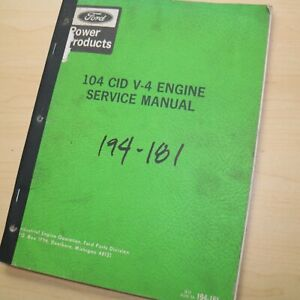Ford V 4 104 Cid Engine Maintenance Service Manual Repair Shop Book Industrial