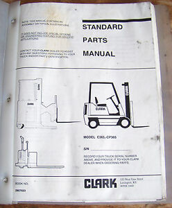 Clark Forklift Fork Lift Model C365 Cp365 Standard Parts Manual Book 2807023