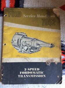 Vintage Ford Service Handbook 2 Speed Fordomatic Transmission 1961