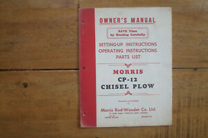 Morris Cp 12 Chisel Plow Owner s Manual Setting up Operating Parts List