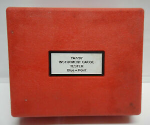 Blue Point Instrument Gauge Tester Ya7707 Snapon 021 00055 Rare Test Tool