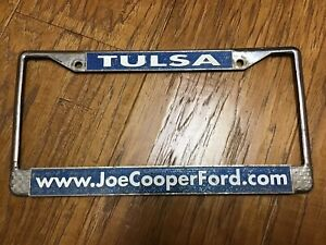 Joe Cooper Ford Dealer License Plate Frame Tulsa Oklahoma