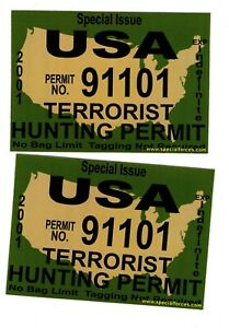 Terrorist Hunting Permit Decal 2 Decals