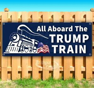 All Aboard The Trump Train Advertising Vinyl Banner Flag Sign 2020