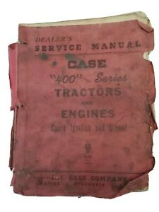 Case 1958 400 Series Dealers Service Manual Tractors And Engines Gas Diesel