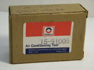 Vintage Auto Air Conditioner Tool Ac Delco 15 91005 Quick Checker Gauge