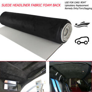 Suede Fabric Backed Foam Headliner Material Sagging Replacement 36 x 60 By Yard