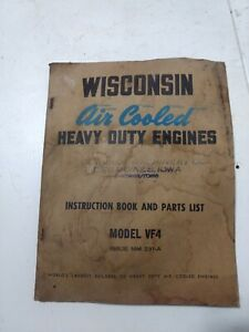 Wisconsin Air Cooled Engine Instruction Book Manual Models Vf4
