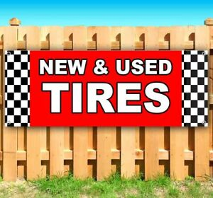 New And Used Tires Advertising Vinyl Banner Flag Sign Many Sizes Usa