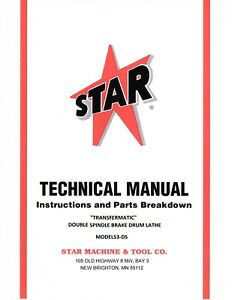 Star Machine And Tool Company Oem Technical Manual For Model 53 ds Lathe Digital