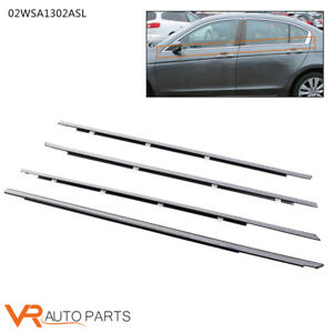 Fit Honda Accord 2008 2012 Window Moulding Trim Car Weather Strips Seal 4pc