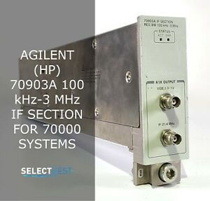 Agilent hp 70903a 100 Khz 3 Mhz If Section For 70000 Systems look ref 06g