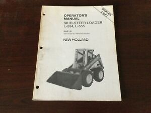 New Holland L 554 And L 555 Skid Loader Operator s Manual