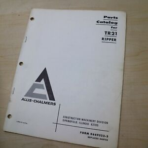 Allis Chalmers Tr21 Ripper Parts Manual Book Catalog List Spare Crawler Tractor