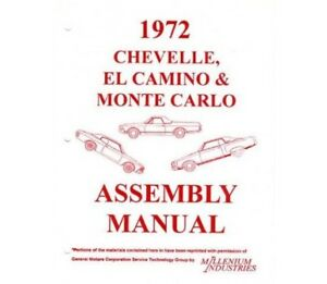 1972 Chevy Chevelle El Camino Monte Carlo Assembly Manual 72 Chevrolet