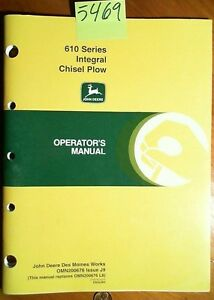 John Deere 610 Series Integral Chisel Plow Owner s Operator s Manual J9 10 99