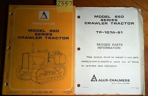 Allis chalmers 650 Series Crawler Tractor Parts Catalog Manual 7 73 Rev 10 73