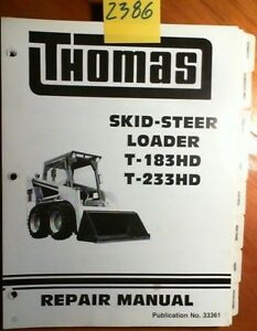 Thomas T 183hd T 233hd T183hd T233hd T183 T233 Skid steer Loader Repair Manual
