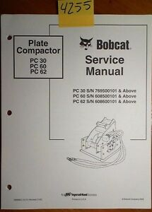 Bobcat Plate Compactor Pc 30 S n 7695 Pc 60 6085 Pc 62 6086 Service Manual