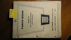 Oliver Model 40 Self propelled Combine Attachments Parts Book Manual 1962