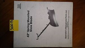 Ford New Holland 42 Spring Mounted Snow Blade Owner s Operator s Parts Manual