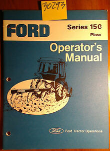 Ford Mounted 150 Plow 1978 Owner s Operator s Manual Se 4534 b 42015010 8 78