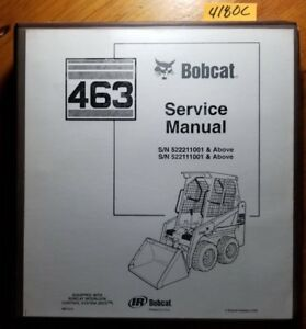 Bobcat 463 Skid Steer S n 522211001 522111001 Service Manual 6901812 1 05