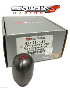 Skunk2 Weighted Shift Knob 6 Speed Honda Acura 100 Genuine 440grams 627 99 0081