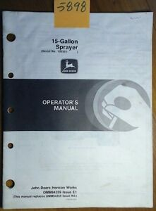 John Deere 15 Gallon Tractor Mounted Sprayer S n 100 301 130 000 Operator Manual