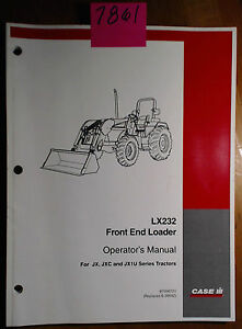 Case Lx232 Front End Loader For Jx Jxc Jx1u Series Tractor Operator Manual 5 05